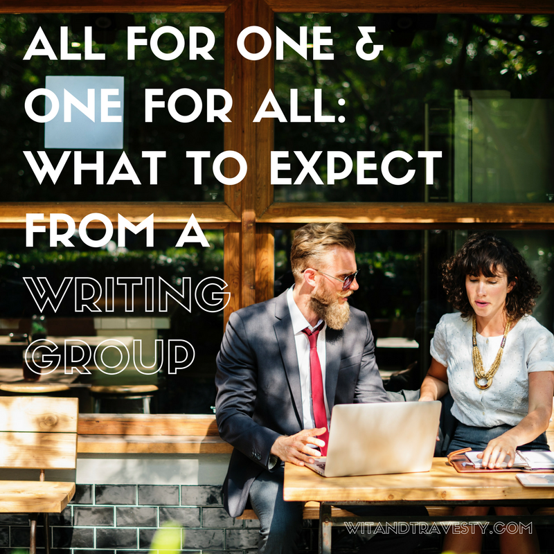 what to expect from a writing group via wit and travesty