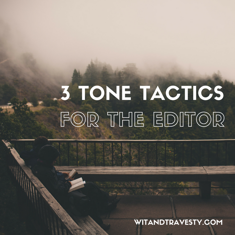 WIT & TRAVESTY PROVIDE TONE TACTIC TIPS FOR EDITORS