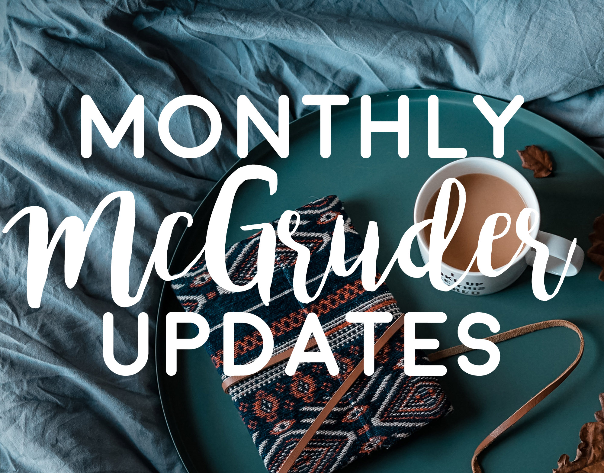 monthly mcgruder updates via wit and travesty