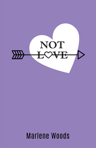 not love by marlene woods book review via wit and travesty