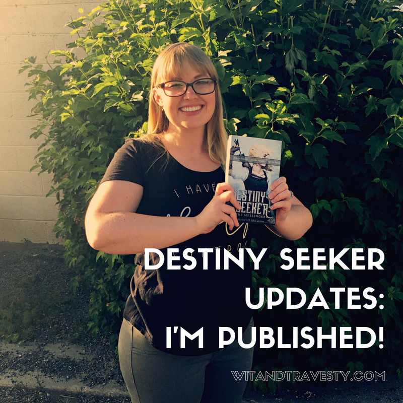DESTINY SEEKER UPDATES POST VIA WIT AND TRAVESTY