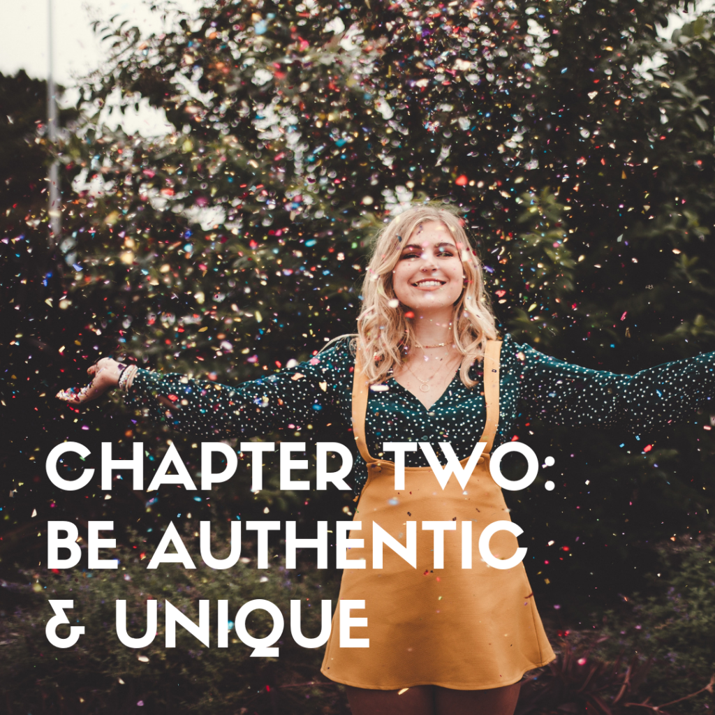 Chapter Two_ Be Authentic & Unique