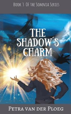 book cover of the shadow's charm by petra van der ploeg