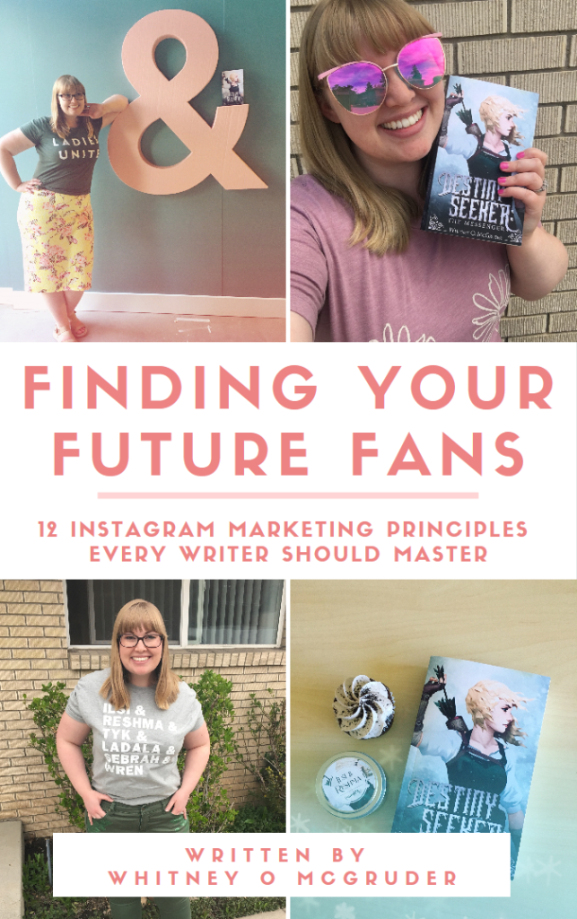 book cover for Finding Your Future Fans: 12 Instagram Principles Every Writer Should Master